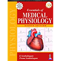 Essentials Of Medical Physiology: with Free Review of Medical Physiology