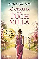 Rückkehr in die Tuchvilla: Roman (Die Tuchvilla-Saga 4) (German Edition) Versión Kindle