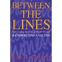 Between the Lines: Understanding Yourself and Others Through Handwriting Analysis (Destiny Books S.)