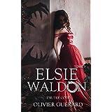Elsie Waldon: Tome 3 - L'Autre Côté
