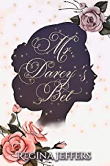 Mr. Darcy's Bet Kindle Edition