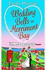 Wedding Bells in Merriment Bay Kindle Edition