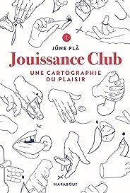 Jouissance Club: Une cartographie du plaisir