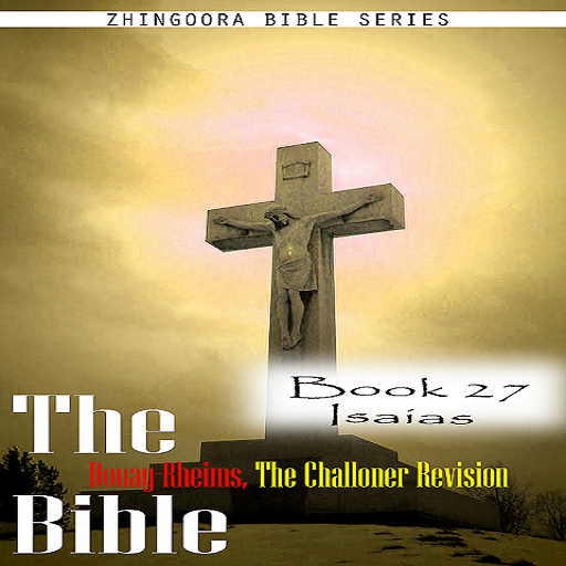 the-bible-douay-rheims-the-challoner-revision-book-27-isaias