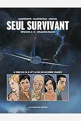 Seul Survivant Vol. 1: Atlanta-Miami Format Kindle