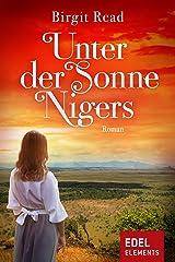 Unter der Sonne Nigers: Roman Kindle Ausgabe