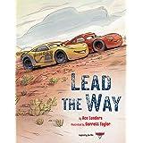 Cars 3: Lead the Way (Disney Storybook (eBook))