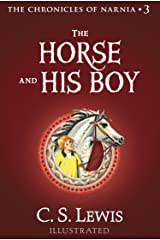 The Horse and His Boy (The Chronicles of Narnia, Book 3) Kindle Edition