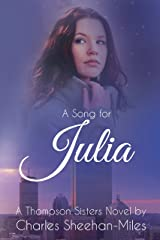 A Song for Julia (Thompson Sisters Book 1) Kindle Edition