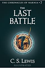 The Last Battle (The Chronicles of Narnia, Book 7) Kindle Edition