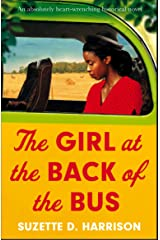 The Girl at the Back of the Bus: An absolutely heart-wrenching historical novel Kindle Edition