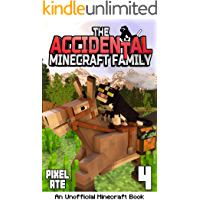 The Accidental Minecraft Family: Book 4