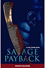 SAVAGE PAYBACK (Jack Calder Crime Series #3) Kindle Edition