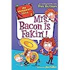 My Weirder-est School #6: Mrs. Bacon Is Fakin'! (English Edition)