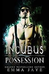 Incubus Possession (English Edition) Format Kindle