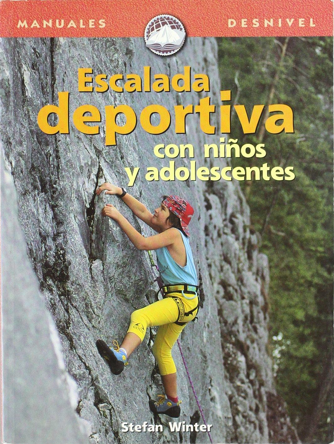 Escalada deportiva con niños y adolescentes (Manuales (desnivel))