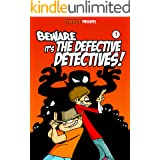 Beware it's the Defective Detectives - Volume 1