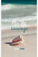 Un été sauvage Format Kindle