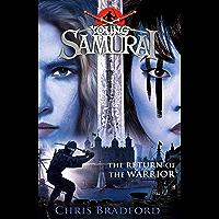 The Return of the Warrior (Young Samurai book 9) (Young Samurai 9)