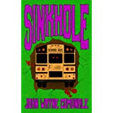 Sinkhole (English Edition)