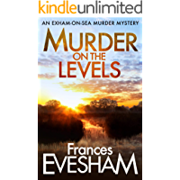 Murder on the Levels (The Exham-on-Sea Murder Mysteries Book 2)