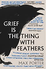 Grief is the Thing with Feathers Paperback