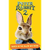 Peter Rabbit 2, Based on the Major New Movie: Peter Rabbit 2: The Runaway