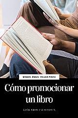 Cómo promocionar un libro (Guía para escritores nº 3) (Spanish Edition) Kindle Ausgabe