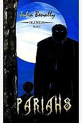 Pariahs (Ilings Book 1) Kindle Edition
