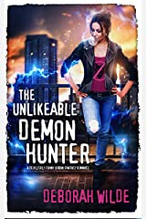The Unlikeable Demon Hunter: A Devilishly Funny Urban Fantasy Romance (Nava Katz Book 1) Kindle Edition