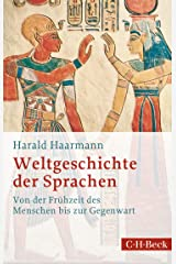 Weltgeschichte der Sprachen: Von der Frühzeit des Menschen bis zur Gegenwart Taschenbuch