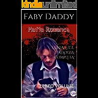 LA MIA LUCE TRILOGIA COMPLETA: UNICO VOLUME (Mafia Romance saga Vol. 1)