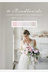 50 Moodboards: Color Concepts for Weddings – Book 2 Taschenbuch