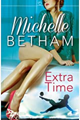Extra Time: The Beautiful Game Kindle Edition