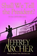 Shall We Tell the President? (Kane and Abel series Book 3) (English Edition)