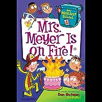 My Weirdest School #4: Mrs. Meyer Is on Fire! (English Edition)