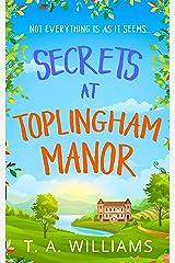 Secrets at Toplingham Manor Kindle Edition