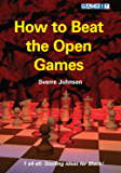 How to Beat the Open Games (English Edition)