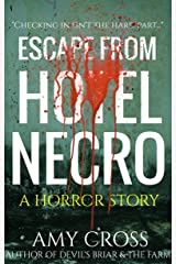 Escape From Hotel Necro Kindle Edition