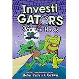 InvestiGators: Off the Hook: 3 (InvestiGators, 3)