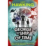 George and the Ship of Time (George's Secret Key to the Universe)