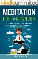 Meditation für Anfänger: Achtsamkeit Esoterik und Chakra Öffnung. Wie sie Schritt für Schritt Meditieren lernen für mehr Energie, Glück und innere Ruhe. ... Methoden für Jedermann) (Chakren Aura 1)