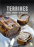 Terrines, pâtés, tourtes et rillettes : 50 recettes de gibier