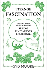 Strange Fascination: An Essex Witch Museum Mystery Kindle Edition