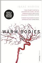 Warm Bodies (The Warm Bodies Series) Paperback