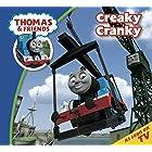 Thomas & Friends: Creaky Cranky (Thomas & Friends Story Time Book 22)