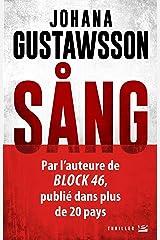 SANG: Une enquête d'Emily Roy et Alexis Castells, T3 (French Edition) Kindle Edition
