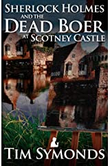 Sherlock Holmes and The Dead Boer at Scotney Castle Paperback