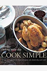 Cook Simple: Effortless Cooking Every Day Paperback