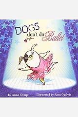Dogs Don't Do Ballet Paperback